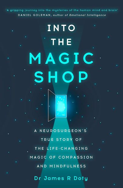 Book Review: Into the Magic Shop by James Doty
